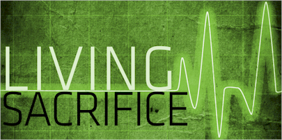 We must make ourselves a living sacrifice, one who is dead to sin but alive to God. We must live for Him, be holy, and do what is acceptable unto Him. See Romans 12:1-2